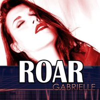 Roar : Tribute to Kety Perry — Gabrielle