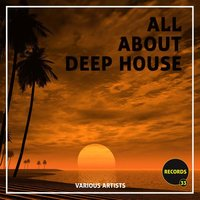 All About Deep House — сборник