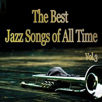 The Best Jazz Songs of All Time, Vol. 3 — Джордж Гершвин