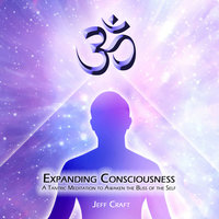 Expanding Consciousness — Jeff Craft