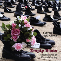 Empty Boots: Commentaries On War And Country — Carol Williams