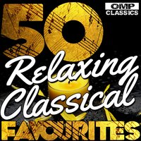 50 Relaxing Classical Favourites — сборник
