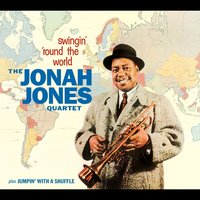 Jonah Jones Masterworks. Swingin' 'Round the World / Jumpin' with a Shuffle — Jonah Jones