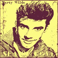 Sea of Love — Marty Wilde
