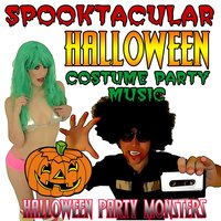 Spooktacular Halloween Costume Party Music — Halloween Party Monsters