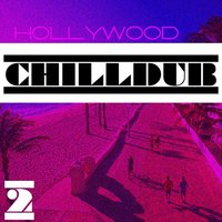 Hollywood Chilldub, Vol. 2 — сборник