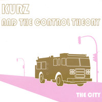 The City — Kurz And The Control Theory
