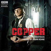 Copper: Original Soundtrack — Brian Keane