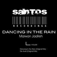 Dancing In The Rain — Marwan Jaafreh