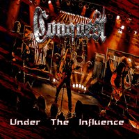 Under the Influence — Conquest