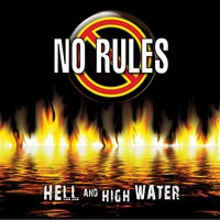 Hell and High Water — No Rules