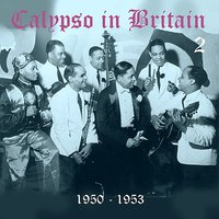 Calypso in Britain (1950 - 1953), Vol. 2 — сборник