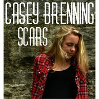 Scars - EP — Casey Brenning