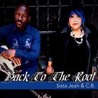 Back to the Root — Sista Jean & C.B.