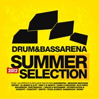 Drum & Bass Arena Summer Selection 2012 — сборник