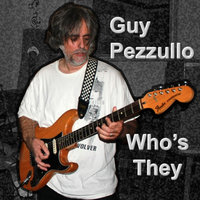 Who's They — Guy Pezzullo
