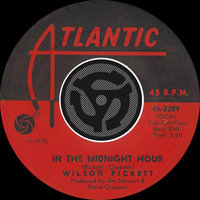 In The Midnight Hour / I'm Not Tired (with PDF) — Wilson Pickett
