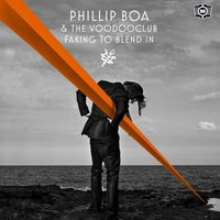 Faking to Blend In — Phillip Boa & The VoodooClub
