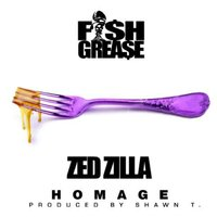 Homage (feat. Zed Zilla) — Zed Zilla, FishGrease