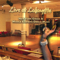 Live at Lafayette: New York Greek & Middle Eastern Dance Music — The Lafayette Band