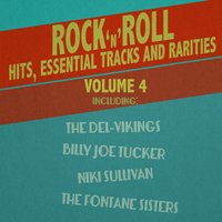 Rock 'N' Roll Hits, Essential Tracks and Rarities, Vol. 4 — сборник
