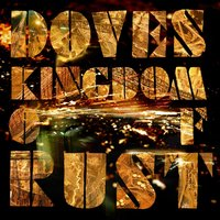 Kingdom Of Rust — Doves