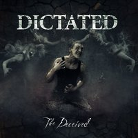 The Deceived — Dictated