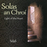 Solas and Chroi : Light of the Heart — сборник
