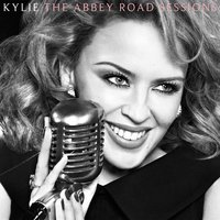 The Abbey Road Sessions — Kylie Minogue