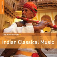 Rough Guide to Indian Classical Music — сборник