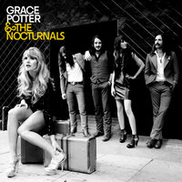 Grace Potter & The Nocturnals — Grace Potter and the Nocturnals