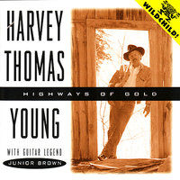 Highways of Gold — Junior Brown, Harvey Thomas Young