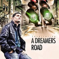 A Dreamers Road — Inspiration