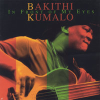 In Front of My Eyes — Bakithi Kumalo