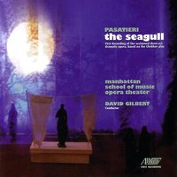The Seagull — Cast, Chorus and Orchestra of the Manhattan School of Music Opera Threater, David Gilberg