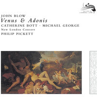 Blow: Venus & Adonis — Michael George, Philip Pickett, New London Consort, Catherine Bott