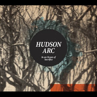 In An Ocean Of Sacrifice — Hudson Arc