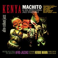 Kenya / With Flute to Boot — Cannonball Adderley, Herbie Mann, Johnny Griffin, Curtis Fuller, Joe Newman, Candido