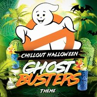 Chillout Halloween Ghostbusters Theme — Movie Soundtrack All Stars, Halloween Sound Effects, Movie Soundtrack All Stars, Soundtrack/Cast Album