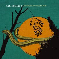 Ganging Up On The Sun — Guster