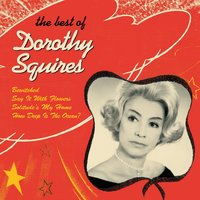 Dorothy Squires - The Best Of — Dorothy Squires