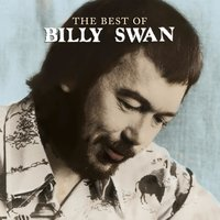 The Best Of Billy Swan — Billy Swan