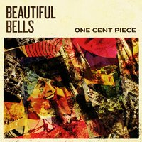 One Cent Piece — Beautiful Bells