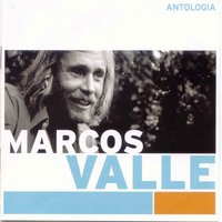 Antologia — Marcos Valle