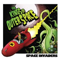 Space Invaders — The Kings Of Outer Space