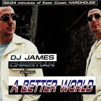 A Better World — DJ James Christian