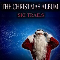 Ski Trails - The Christmas Album — Irving Berlin, Jo Stafford & Paul Weston
