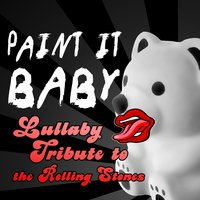 Paint It Baby - Lullaby Tribute to the Rolling Stones — Little Kids Biz