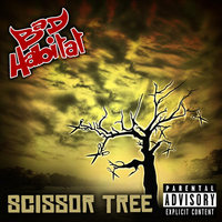Scissor Tree — Bad Habitat
