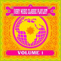 Ivory Music Classic Playlist, Vol. 1 — сборник